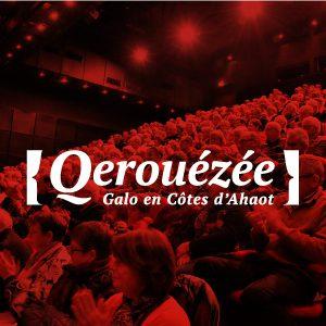 Qerouézée - Galo en Côtes d'Ahaot